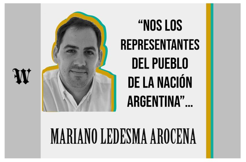 """""""Nos los representantes del Pueblo de la Nación Argentina""""…"""