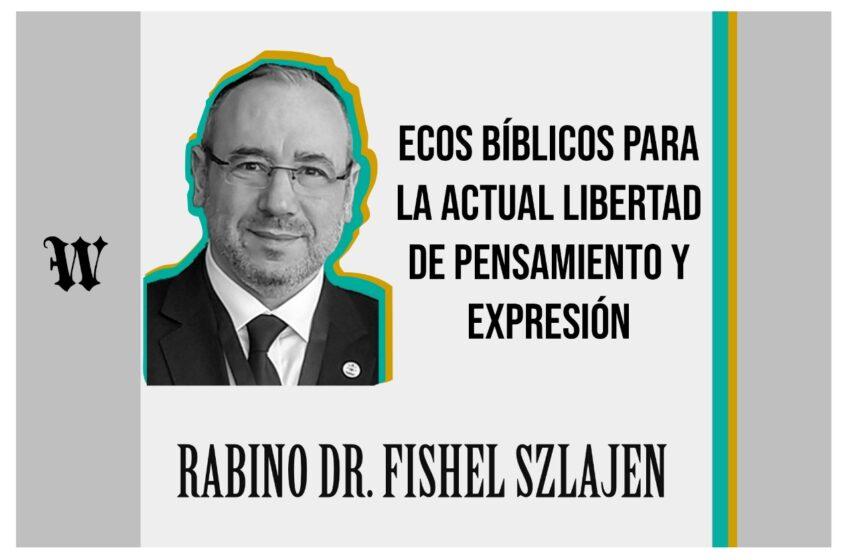 Ecos bíblicos para la actual libertad de pensamiento y expresión