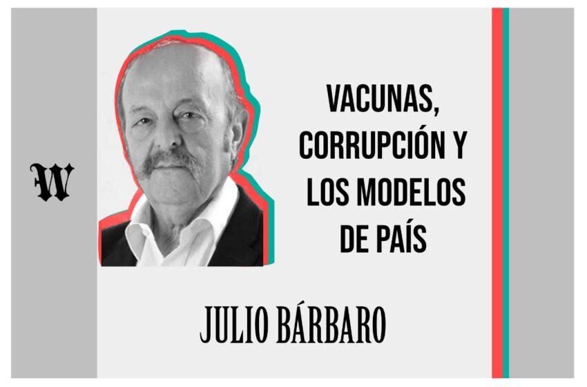 Vacunas, corrupción y los modelos de país