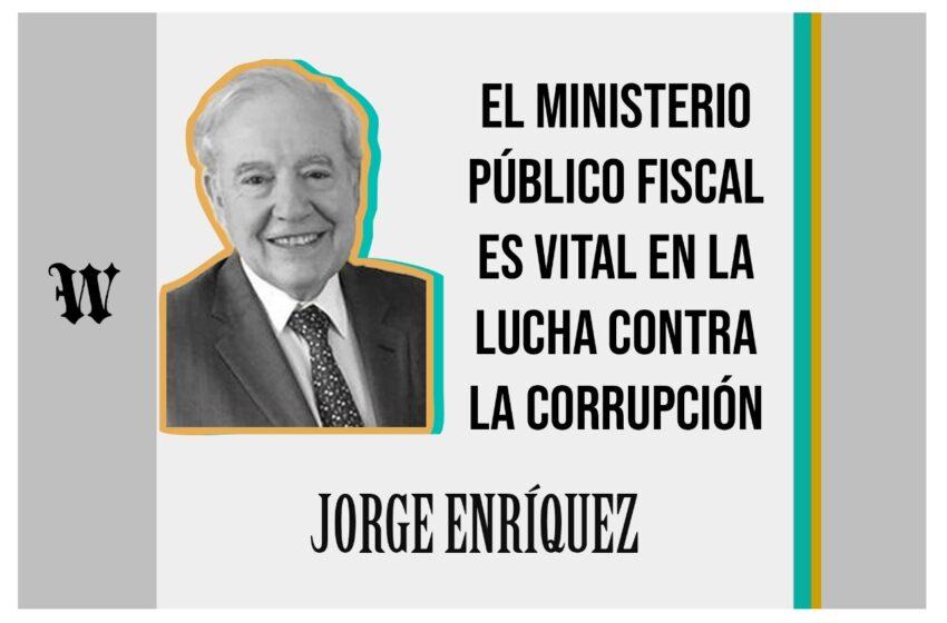 El Ministerio público fiscal es vital en la lucha contra la corrupción