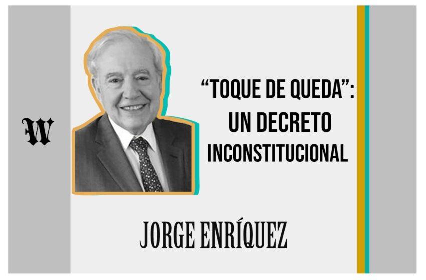 """Toque de queda"": un decreto inconstitucional"