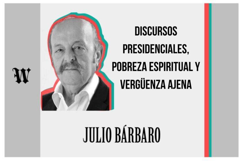 Discursos presidenciales, pobreza espiritual y vergüenza ajena