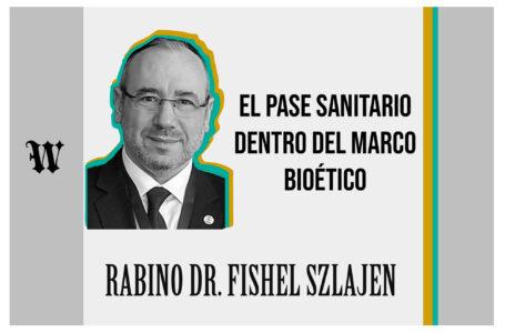 El pase sanitario dentro del marco bioético